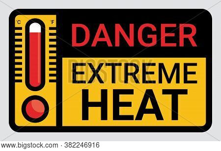 Vector High Temperature Warning Square Sign. Extreme Hot Thermometer Temperature Conditions Danger H