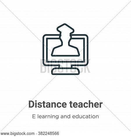 Distance teacher icon isolated on white background from e learning and education collection. Distanc