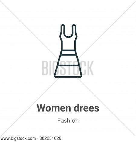Women drees icon isolated on white background from fashion collection. Women drees icon trendy and m