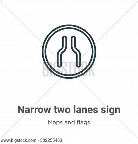 Narrow two lanes sign icon isolated on white background from maps and flags collection. Narrow two l