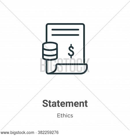 Statement icon isolated on white background from ethics collection. Statement icon trendy and modern