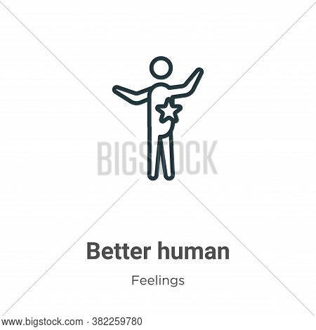 Better human icon isolated on white background from feelings collection. Better human icon trendy an