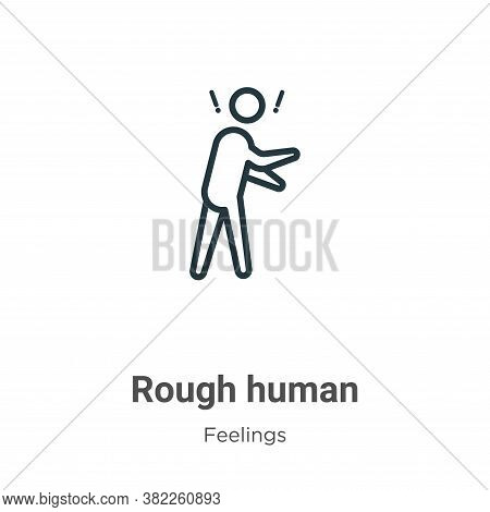 Rough human icon isolated on white background from feelings collection. Rough human icon trendy and