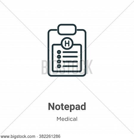 Notepad icon isolated on white background from medical collection. Notepad icon trendy and modern No