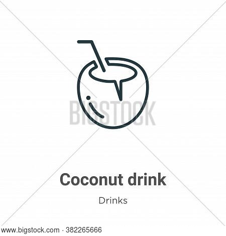 Coconut drink icon isolated on white background from drinks collection. Coconut drink icon trendy an