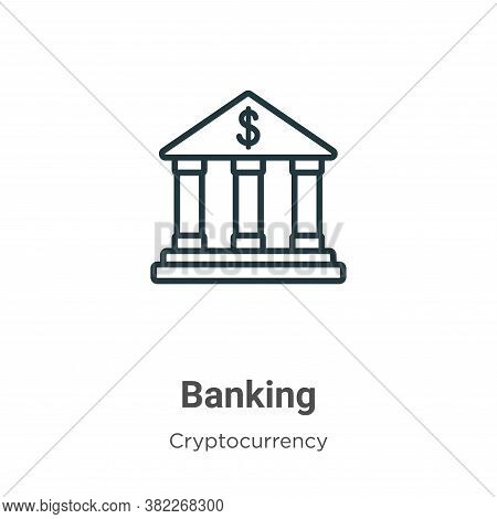 Banking icon isolated on white background from economyandfinance collection. Banking icon trendy and