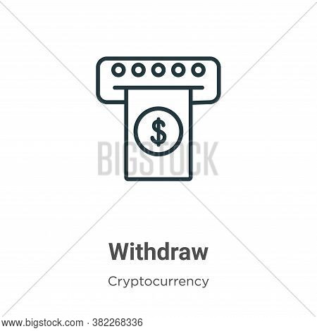 Withdraw icon isolated on white background from economyandfinance collection. Withdraw icon trendy a