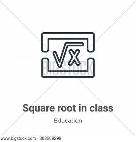 Square root in class icon isolated on white background from education collection. Square root in cla
