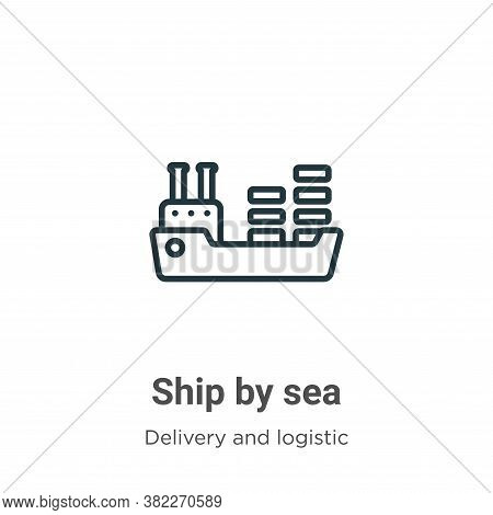 Ship by sea icon isolated on white background from delivery and logistics collection. Ship by sea ic