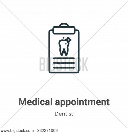 Medical appointment icon isolated on white background from dentist collection. Medical appointment i