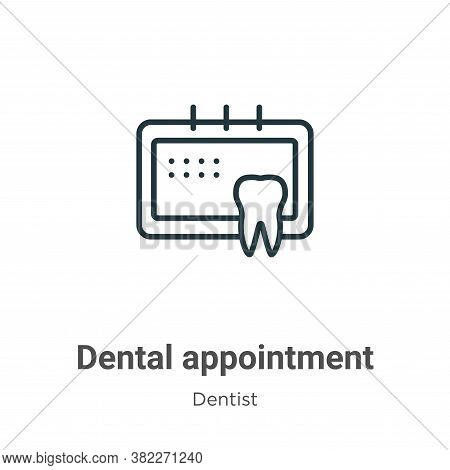 Dental appointment icon isolated on white background from dentist collection. Dental appointment ico