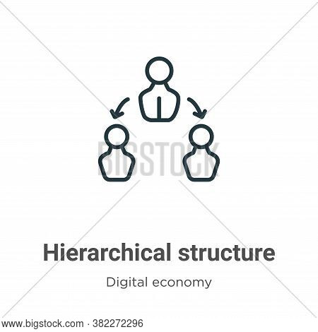 Hierarchical structure icon isolated on white background from digital economy collection. Hierarchic