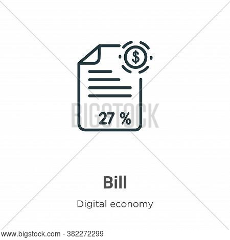 Bill icon isolated on white background from digital economy collection. Bill icon trendy and modern