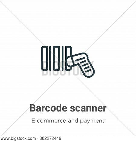 Barcode scanner icon isolated on white background from e commerce collection. Barcode scanner icon t