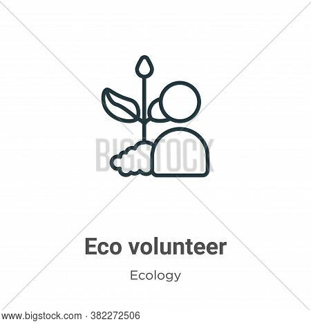 Eco volunteer icon isolated on white background from ecology collection. Eco volunteer icon trendy a