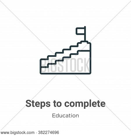 Steps to complete icon isolated on white background from education collection. Steps to complete ico