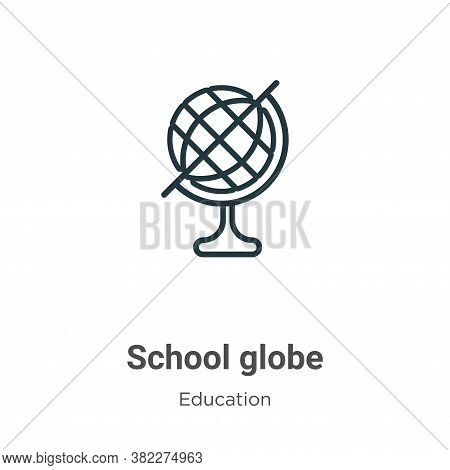 School globe icon isolated on white background from education collection. School globe icon trendy a