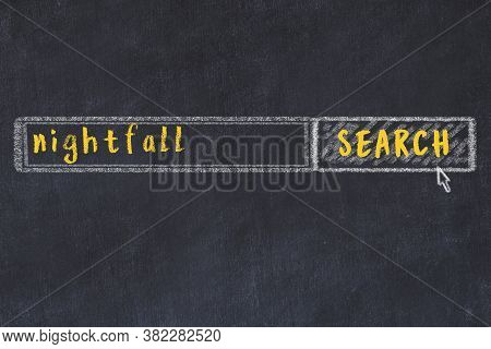 Drawing Of Search Engine On Black Chalkboard. Concept Of Looking For Nightfall