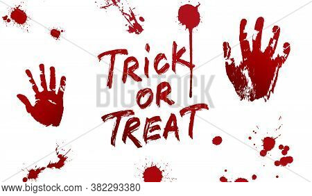 Halloween Blood. Set Of Various Blood Splatter And Trick Or Treat Lettering