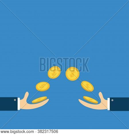 Giving And Taking Hands With Flying Golden Coin Money Dollar Sign. Helping Hand Concept. Flat Design