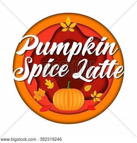 Popular Warming Drinks, Pumpkin Latte Concept. Big Round Isolated Red And Orange Logo With Lettering