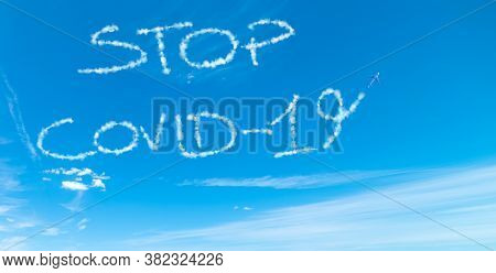 Stop Covid-19 Written In The Sky With Airplane Contrails