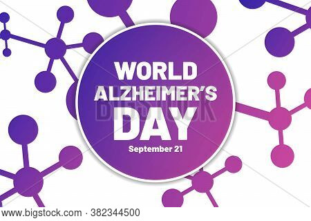 World Alzheimer Day. September 21. Template For Background, Banner, Card, Poster With Text Inscripti