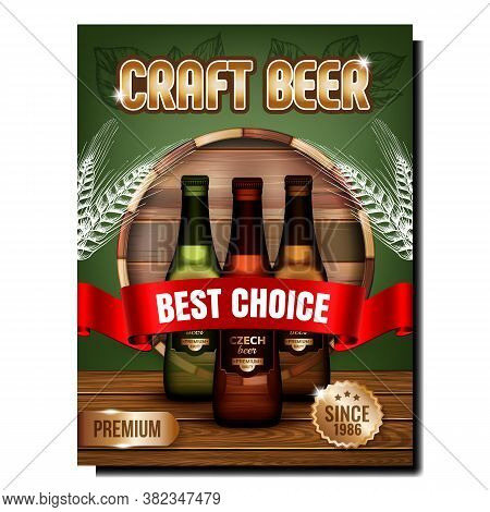 Beer Alcoholic Beverage Promotional Banner Vector. Beer Different Taste Blank Bottles And Barrel Sta