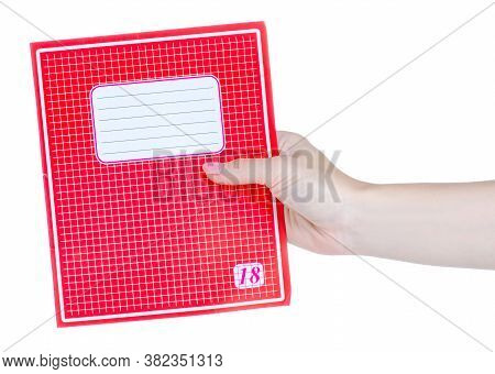 School Exercise Book In Hand On White Background Isolation