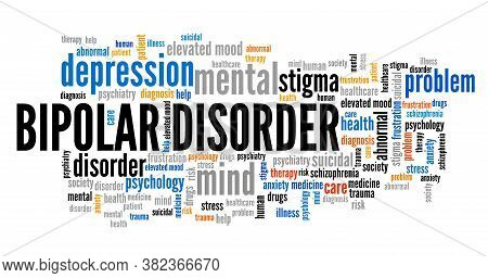 Bipolar Disorder Word Cloud. Mental Issue Word Sign Concept.