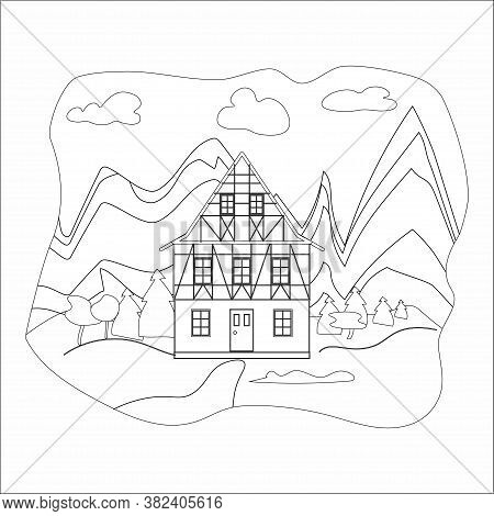 Coloring Book Drawn House In Alpine Style On A Background Of Mountains, Flat Style