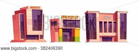 Buildings Of School, Kindergarten And University Isolated On White Background. Vector Cartoon Set Of