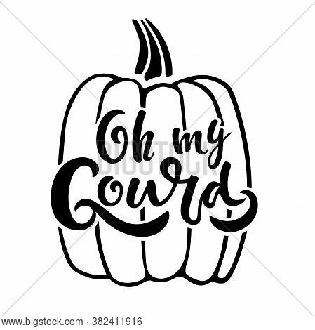 Oh My Gourd Handwritten Lettering Wits Hand Drawing Pumpkin Sketch. Vector Calligraphy Vector Silhou