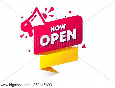 Now Open Ribbon Banner With Megaphone. Quality Web Element. Announcement Bubble For Promotion. Now O