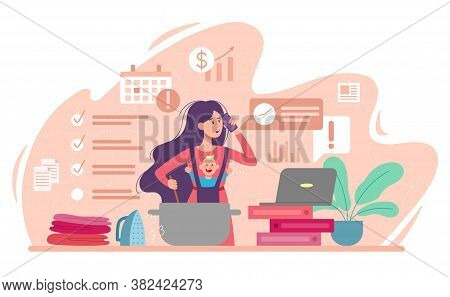 Busy Mom With Young Baby Multitasking Her Housework And Business, Colored Flat Vector Illustration.