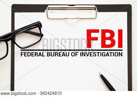 Fbi - Federal Bureau Of Investigation Acronym, Concept Background.