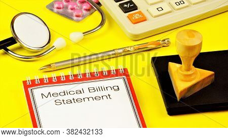 Medical Account Statement-text Inscription On The Form On The Folder. Statement Of A Financial Insti