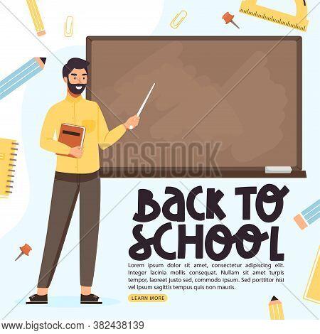 School Time Or Back To School Banner. School Teacher Teach At Blackboard In Classroom. Teacher Holdi