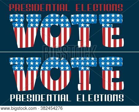 2020 United States Of America Presidential Election Vote Banner. Vector Vote Background For Us Presi