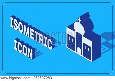 Isometric Church Building Icon Isolated On Blue Background. Christian Church. Religion Of Church. Ve