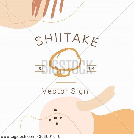 Shiitake Vector Emblem Template In Contemporary Organic Style Isolated On White Background. Modern F