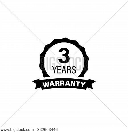 3 Years And Lifetime Warranty Label Icon. Sticker. Vintage Grunge Black Guarantee. Vector On Isolate