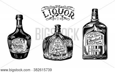 Liquor In A Glass Bottle. Alcoholic Beverage Or Strong Drink. Dessert Wine And Retro Label. Engraved