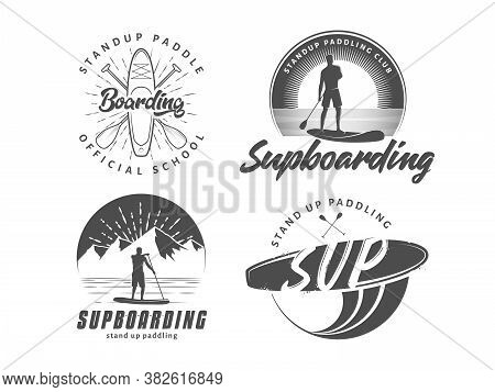 Sup Boarding Logos. Stand Up Paddling Badges. Set Of Vector Emblems With Sup Boards, Surfers And Equ