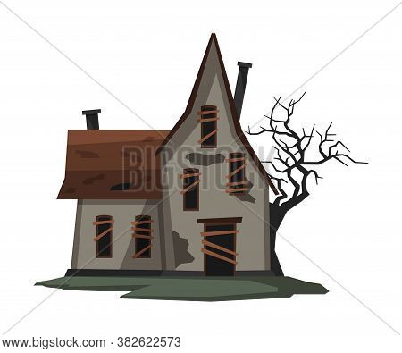 Scary Abandoned House, Halloween Haunted Cottage With Boarded Up Windows And Creepy Tree Vector Illu