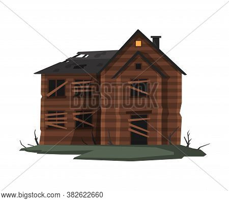 Scary Abandoned Wooden House With Boarded Up Windows, Halloween Haunted Ancient Mansion Vector Illus