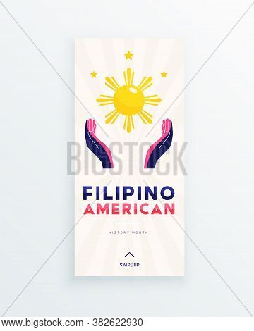 Filipino American History Month - October - Social Media Story Template With Hands Illuminated By Th