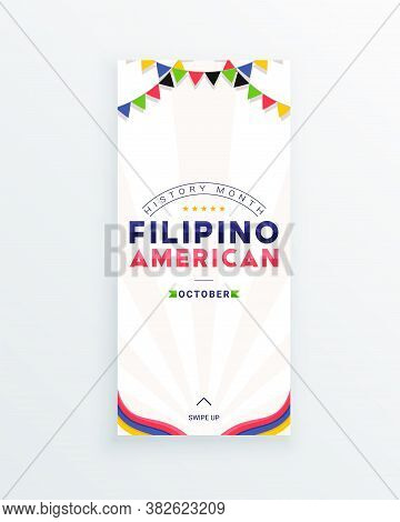 Filipino American History Month - October - Social Media Story Template With The Text And Colorful D