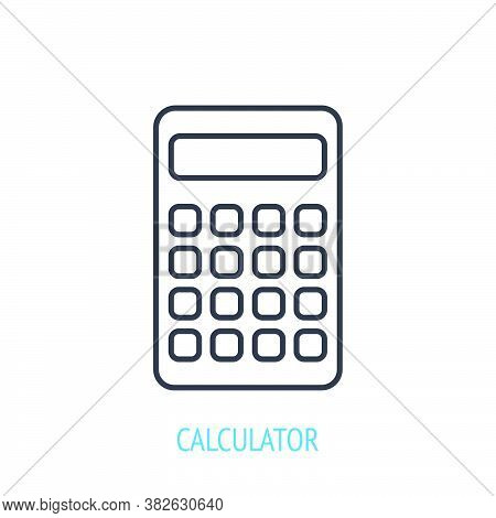 Electronic Calculator. Outline Icon. Vector Illustration. Finance Counting Gadget. Symbol Of Educati