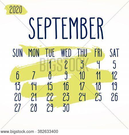 September Year 2020 Vector Monthly Calendar. Hand Drawn Paint Stroke Artsy Design Over White Backgro
